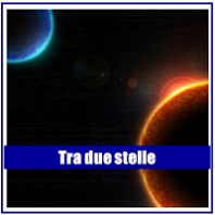 tra due stelle