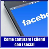catturare clienti con i social