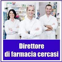 Direttore di farmacia cercasi